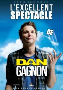 Affiche de l'Excellent spectacle de Dan Gagnon